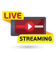 live streaming red button vector image vector image