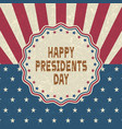 grunge happy presidents day backgroundretro style vector image vector image
