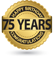 happy birthday 75 years gold label