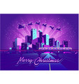 merry christmas neon city vector image vector image