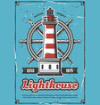 lighthouse and steering wheel retro marine poster vector image vector image