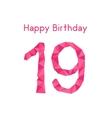 pink polygonal 19th happy birthday vector image vector image