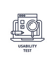 usability test line icon concept usability test vector image