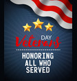veterans day greeting card design in vintage style vector image vector image