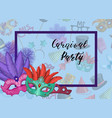 carnival masks in frame with party vector image vector image