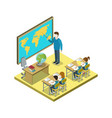 geography lesson at school isometric icon vector image