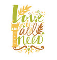 love is all i need lettering ginger cat vector image vector image