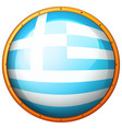 greece flag on round badge vector image vector image
