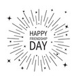 happy friendship day sunburst round black line vector image vector image