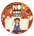 no more stress motivation background vector image vector image