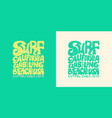 surfing lettering sign summer surf surface water vector image vector image