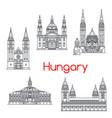 Hungary famous architecture landmark icons