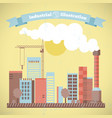 industrial environmental cityscape vector image