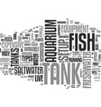 why set up a fish tank text word cloud concept vector image vector image