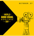 world day for audio visual heritage vector image vector image