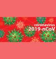 background with symbol coronavirus vector image vector image