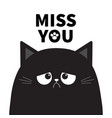 miss you black cute sad grumpy cat kitten vector image vector image