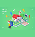 smart home controlled smartphoneisometric view vector image vector image
