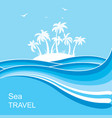 tropical islandsea waves blue background vector image