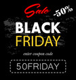 black friday coupon code banner flyer vector image