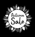 hand drawn autumn sale quote for label logo vector image vector image