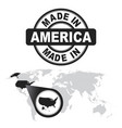 made in america usa stamp world map with zoom on vector image vector image