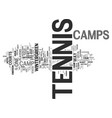 tennis camps text background word cloud concept vector image vector image