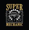 hand of mechanic super mechanic vector image
