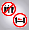 maintain distance 6 feet no assembly sign covid19 vector image