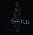 mens watches text background word cloud concept vector image vector image