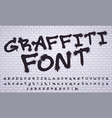 spray graffiti font city street art wall tagging vector image