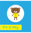 Baby shower card with bear Its a boy vector image