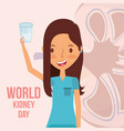 cute woman with glass water world kidney day vector image