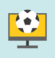 football on computer screen live stream or vector image vector image