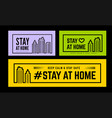 stay at home and stay safe set warning graphic vector image vector image