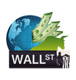 wall street world investment economy money vector image vector image