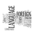 why should i learn a foreign language text word vector image vector image