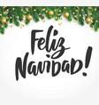 feliz navidad text holiday greetings spanish vector image vector image