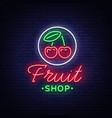 fruit shop logo neon sign bright vector image