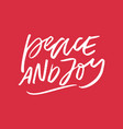 peace and joy holiday lettering vector image vector image