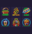 set of fast food neon icons vector image