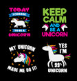 unicorn saying quote set vector image vector image