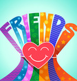 love of a friends vector image
