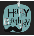 close up happy birthday male mustache emblem vector image vector image