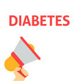 hand holding megaphone with diabetes announcement vector image