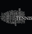 tennis gear text background word cloud concept vector image vector image