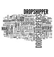 why should i use drop shippers text word cloud vector image vector image
