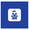 blue round button for group business meeting vector image