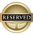 reserved gold icon vector image vector image