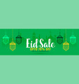 green eid sale banner with hanging lanterns vector image vector image